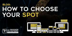 traffic factory - How to choose your spot